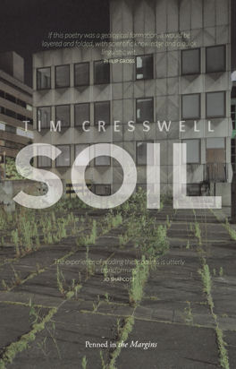 Tim Cresswell's poetry collection Soil, published by Penned in the Margins