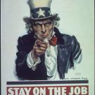 Stay on the Job Uncle Sam poster